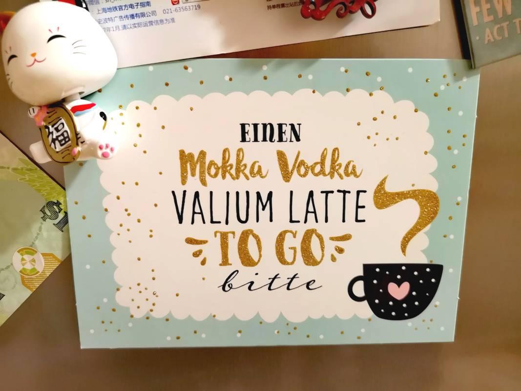 Mokka Vodka Valium Latte to go bitte Postkarte